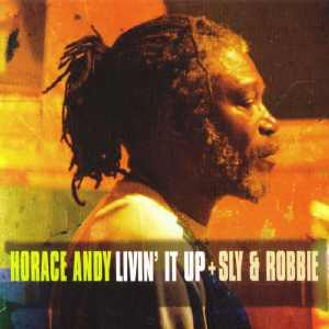 Horace Andy - Livin It Up