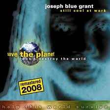 Joseph Blue Grant - Still Cool At Work - 2008 Remasterd Re Release