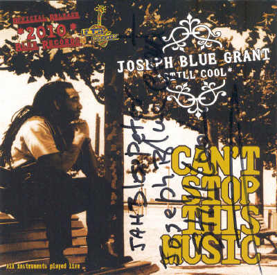 Joseph Blue Grant - Can´t Stop The Music - Album 2009