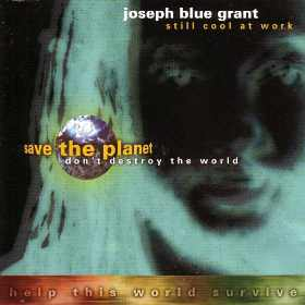 Joseph Blue Grant - Still Cool At Work - 2013 Digital Re Release