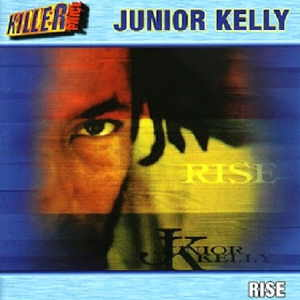 Junior Kelly - Rise - 2004 Album