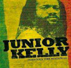 Junior Kelly - Conscious Time Vol. 1 - 2010 Mixtape