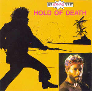 Lee Perry - Hold Of Death