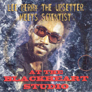 Lee Perry Meets Scientist