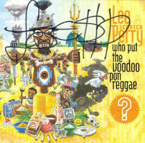 Lee Perry - Who Put The Voodoo Pon Reggae