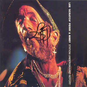 Lee Perry - Station Underground Report