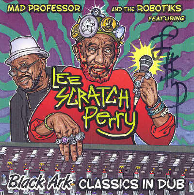 Mad Professor & Lee Perry - Black Ark Classics In Dub