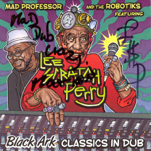 Mad Professor & Lee Perry - Black Ark Classics In Dub - Album 2015