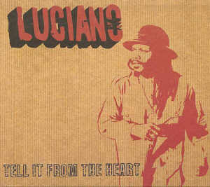 Luciano - Tell It From The Heart - Album 2003