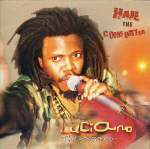 Luciano - Hail The Comforter - Album 2005