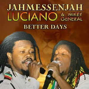 Luciano & Mikey General - Better Days - Album 2008
