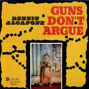 Dennis Alcapone - Guns Don´t Argue - Album 1971