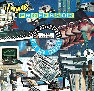 Mad Professor - Dub Me Crazy 7 - Album 1987