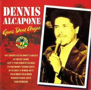 Dennis Alcapone - Guns Don´t Argue - Album 1993