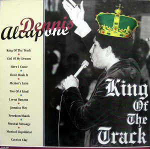 Dennis Alcapone - King Of The Track - Album 1995