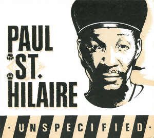Paul St. Hilaire - Unspecified - Album 2003