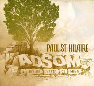 Paul St. Hilaire - Adsom - Album 2006