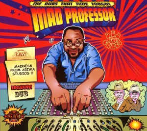 Mad Professor - The Dubs That Time Forget - Album 2008