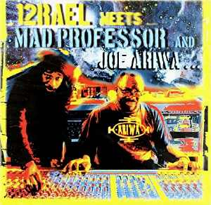 Izrael Meets Mad Professor and Joe Ariwa - Album 2010