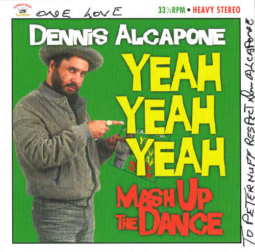 Dennis Alcapone - Yeah Yeah Yeh Mash Up The Dance - Album 2013