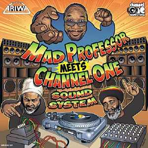 Mad Professor Meets Channel One - Album 2016