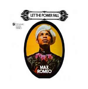 Max Romeo - Let The Power Fall - 1971