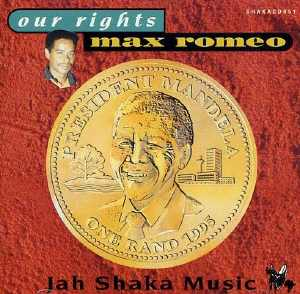 Max Romeo - Our Rights - 1995