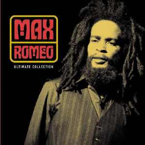Max Romeo - Ultimate Collection - 2003
