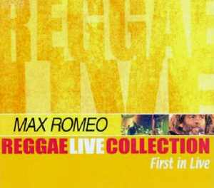 Max Romeo - First In Live - 2004