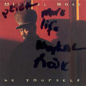 Michael Rose - Be Yourself