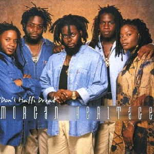 Morgan Heritage - Don´t Haffi Dread - 1999