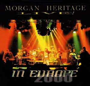 Morgan Heritage - Live In Europe 2000 - 2000 VP