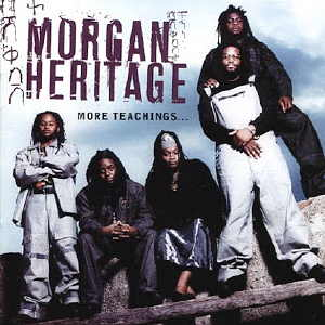Morgan Heritage - More Teachings - 2001