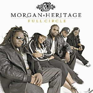 Morgan Heritage - Full Circle - 2005