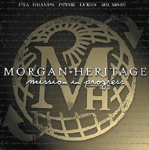 Morgan Heritage - Mission In Progress - 2008