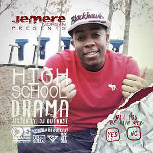 Jemere Morgan - High School Drama - Mixtape 2012