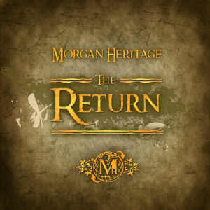Morgan Heritage - The Return - 2012 EP