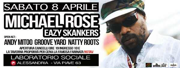 Michael Rose & The Eazy Skankers - Alessandria
