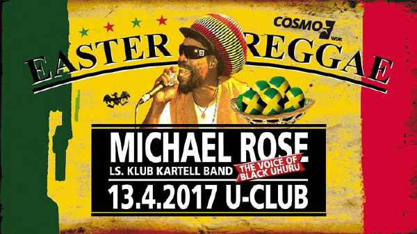 Michael Rose & The Klub Kartell Band - Wuppertal