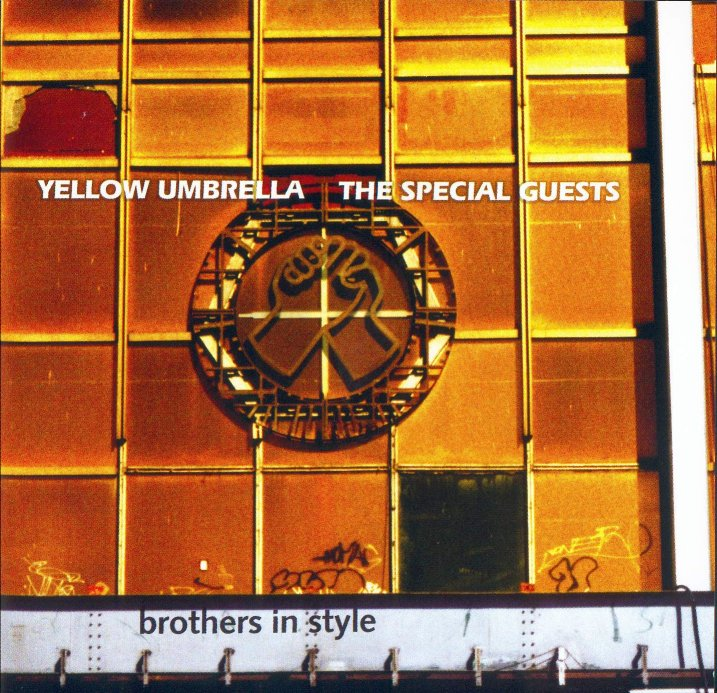 Yellow Umbrella - Brothers In Style