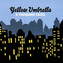 Yellow Umbrella - A Thousand Faces