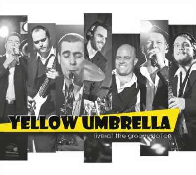 Yellow Umbrella - Live At The Groovestation