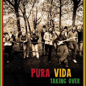 Pura Vida - Taking Over - Single 2014