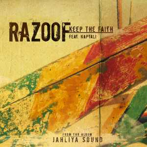 Razoof & Naptali - Keep The Faith