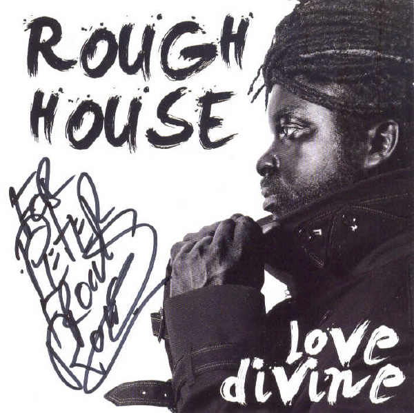 Roughhouse - Love Divine