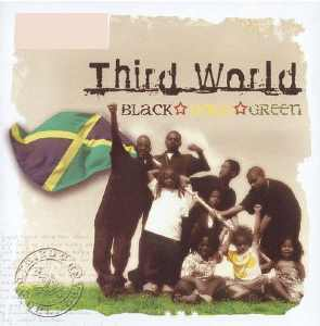 Third World - Black Gold Green