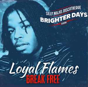 Loyal Flames - Break Free