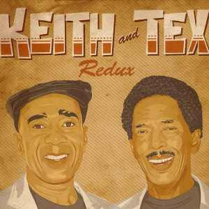 Keith & Tex - Redux - Album 2014