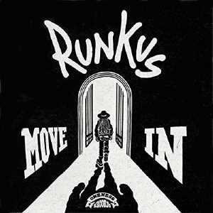 Runkus - Move In - EP 2016