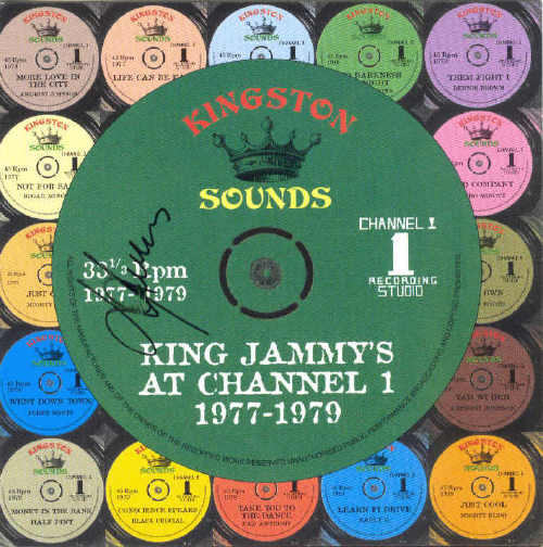 2005 - King Jammys - At Channel One - 1977-1979